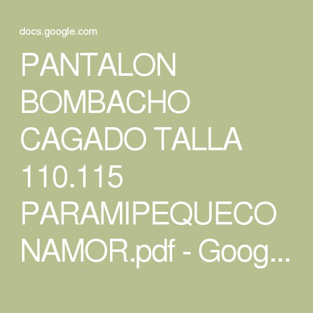 PANTALON BOMBACHO CAGADO TALLA 110.115 PARAMIPEQUECONAMOR.pdf - Google Drive