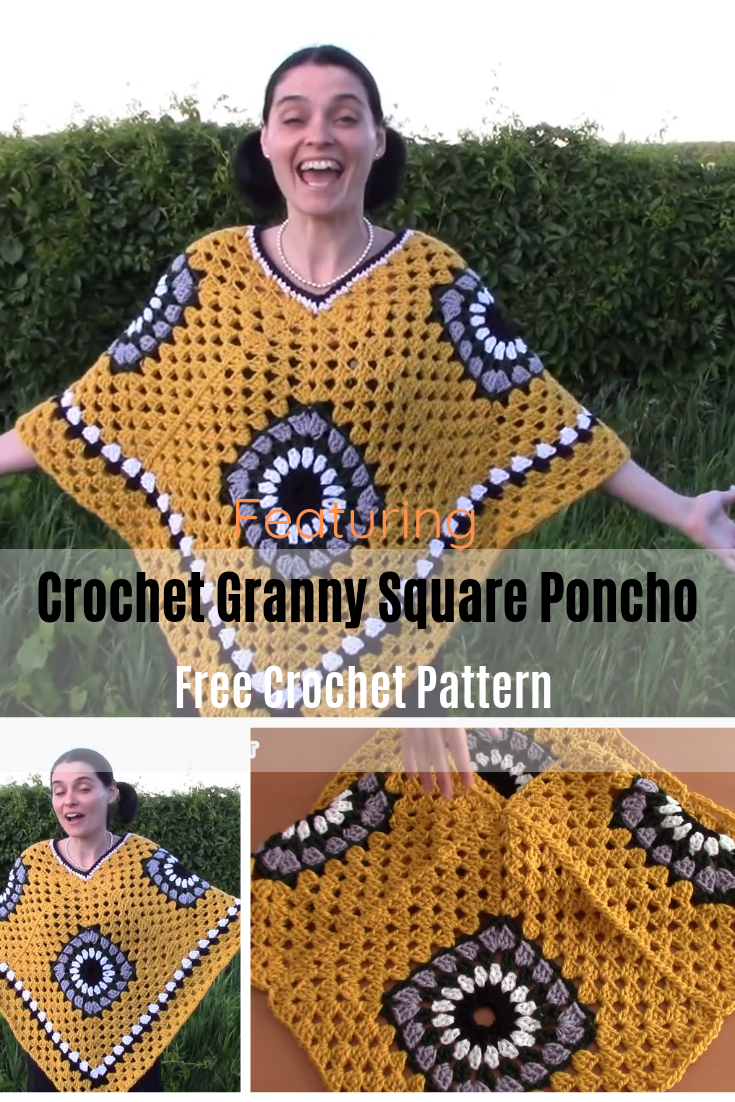 How To Make A Crochet Granny Square Poncho [Video Tutorial] - Knit And Crochet Daily