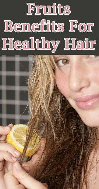 Top 12 Fruits For Hair Growth With Images How To Lighten Hair