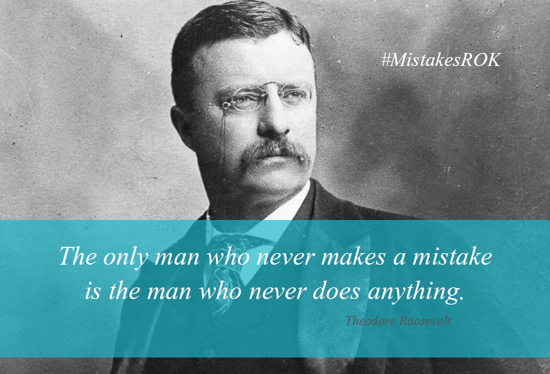 Theodore Roosevelt Quote Mistakes Theodore Roosevelt Quotes Personalized Learning Math Classroom