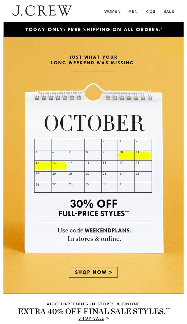 J Crew Columbus Day Weekend Email Email Design Inspiration Email Design Promotional Design