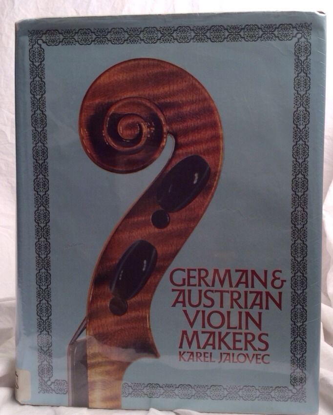 Very rare book: German & Austrian Violin Makers By Karel Jalovec 1967