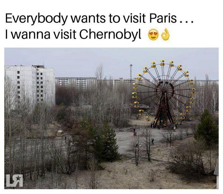 Visit Paris, Chernobyl, Around