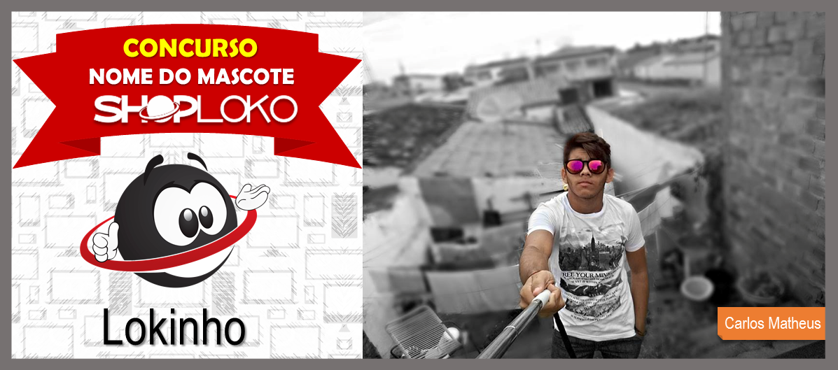 Lokinho é o nome do nosso mascote, obrigada Carlos Matheus e à todos que participaram da campanha!!! Esse é o ganhados com seu prêmio :D #shoploko #seusitedeofertas