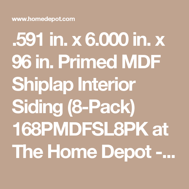 Pac Trim 591 In X 6 000 In X 8 Ft Primed Mdf Shiplap Interior Siding 8