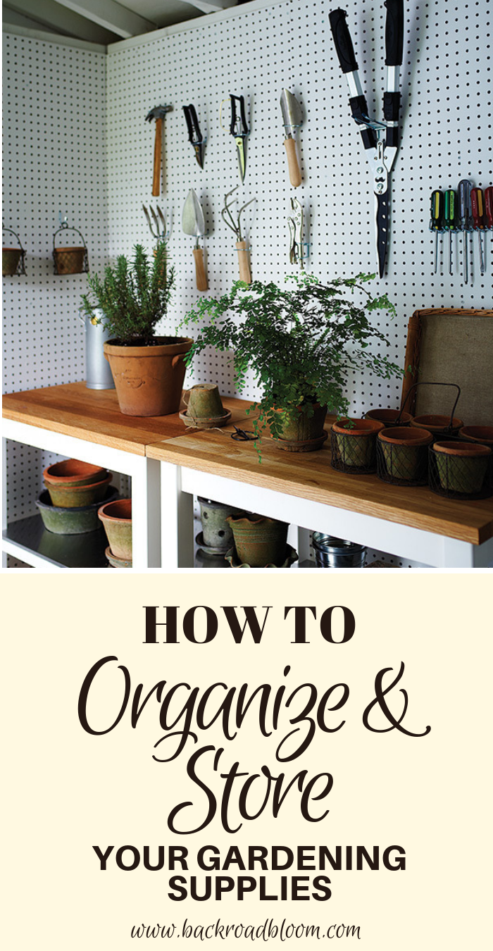 Tips for Organizing and Storing Your Gardening Supplies #gardeningtools