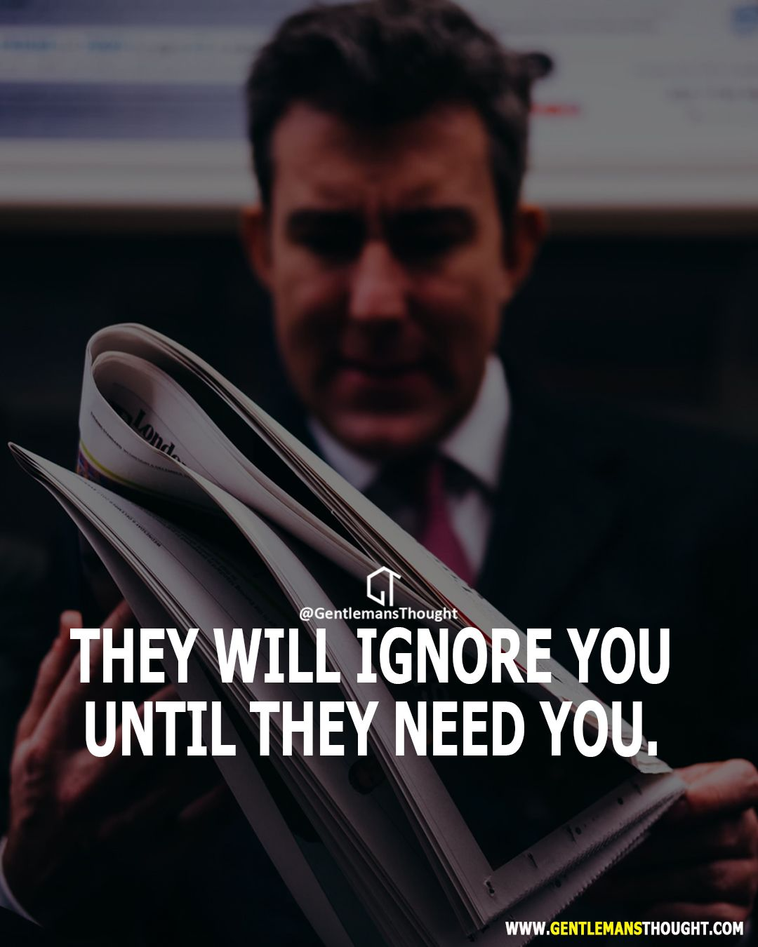 They will ignore you until | Quotes | Being ignored quotes
