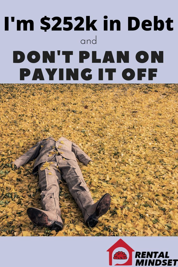 I'm $252k in Debt and Don't Plan on Paying it Off   Mortgage debt, Mortgage protection insurance ...