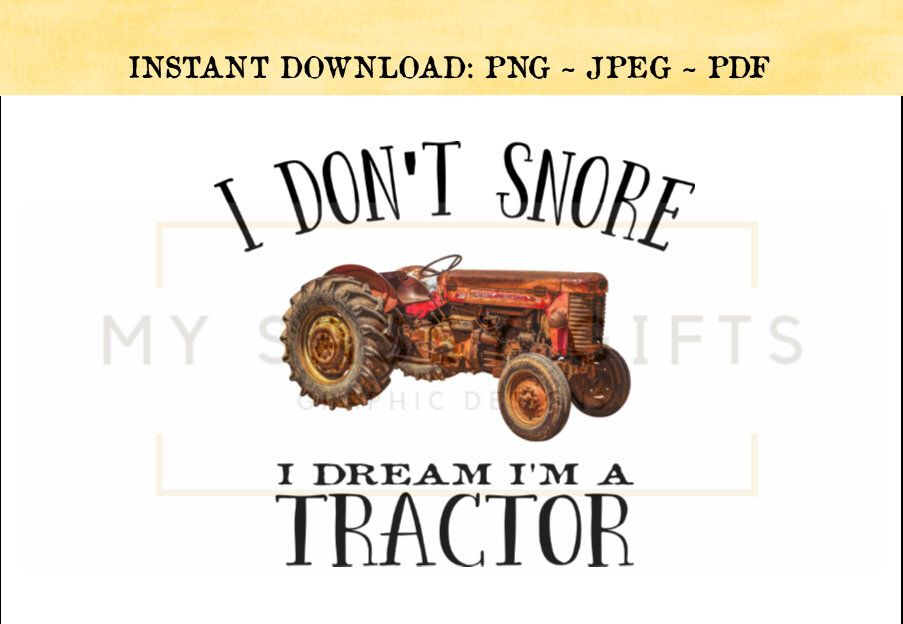 Red Tractor Clipart I Don T Snore I Dream I M A Etsy Tractor Clipart Tractors Clip Art