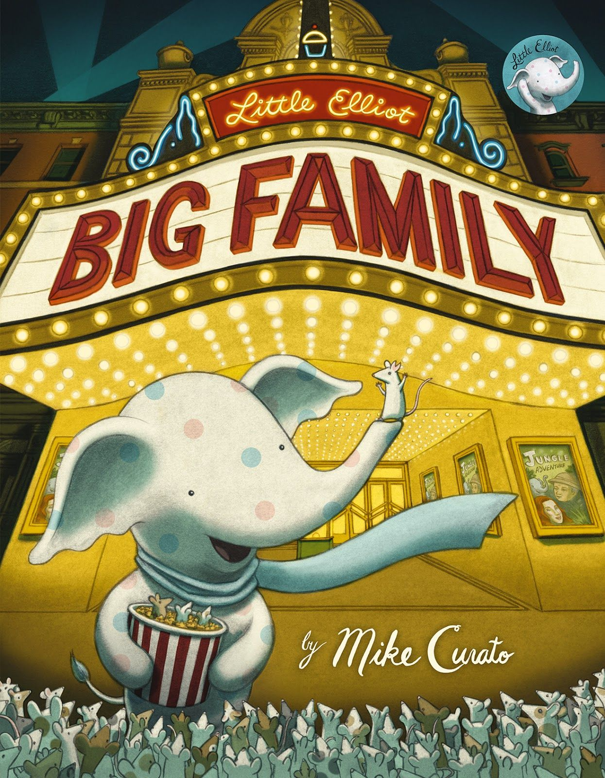 Watch. Connect. Read.: Cover Reveal for Mike Curato's Little Elliot, Big Family