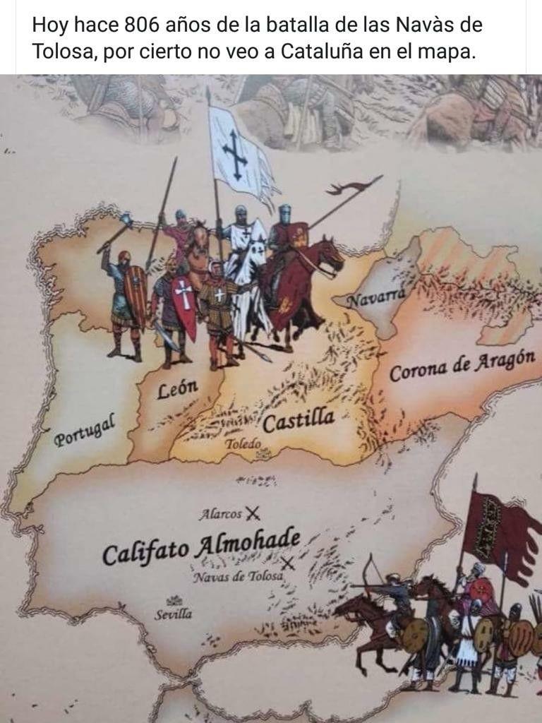 Hace 806 Años De La Batalla De Las Navas De Tolosa Por Cierto No Veo A Cataluña En El Mapa Mapa De España Historia De España Corona De Aragon