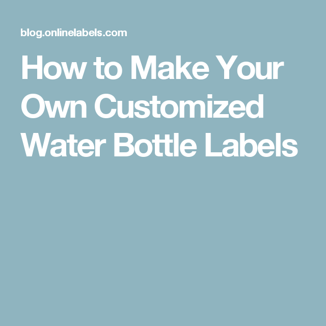 How To Make The Perfect Bottle Label (With Images)