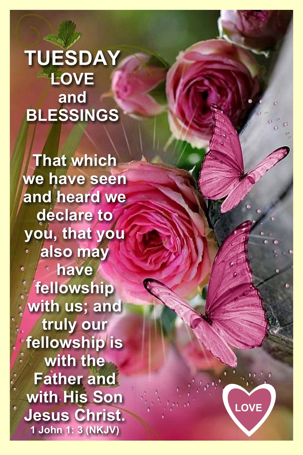 Tuesday Love And Blessings With Images Blessed Quotes Inspiration