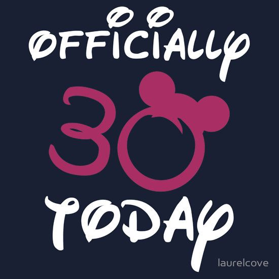 Disney 30th Birthday