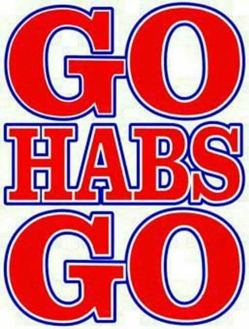 Go Habs Go Montreal Canadiens Montreal Canadiens Hockey Montreal Canadians