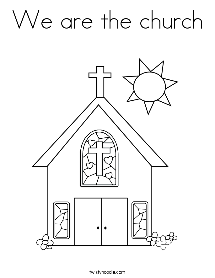 We Are The Church Coloring Page Sunday School Coloring Pages School Coloring Pages Sunday School Coloring Sheets