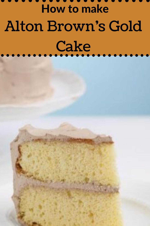 How to Make Alton Brown's Gold Cake at Home #altonbrown #altonbrownsgoldcake #goldcake #altonbrowngoldcake #altonbrowncake #cake #cakes #cakedecorating #cakedesign #cakeart #cakepops #cakelover #cakeoftheday #cakeporn #caketopper #cakesofpinterest #cakesmash #cakegram #cakelove #Cakedesigner #cakevideo #cakesbae #cakecakecake #cakeboss #caketutorial #cakedecorator #cakeartist #cakeShop #cakepop #cakelovers #cakedecoration #cakep #cakedecor #cakeface