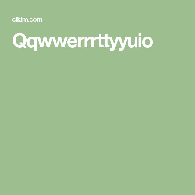 Qqwwerrrttyyuio