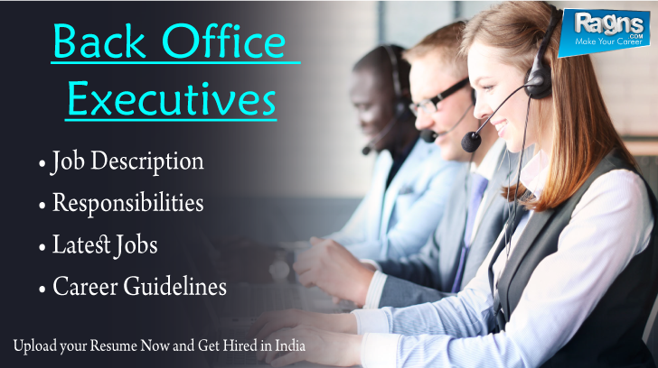 Job Description Responsibilities For Back Office Executives