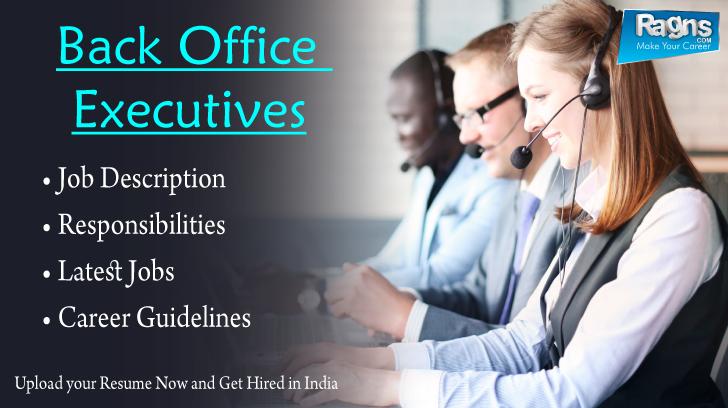Job #Description & #Responsibilities for #Back #Office #Executives ...