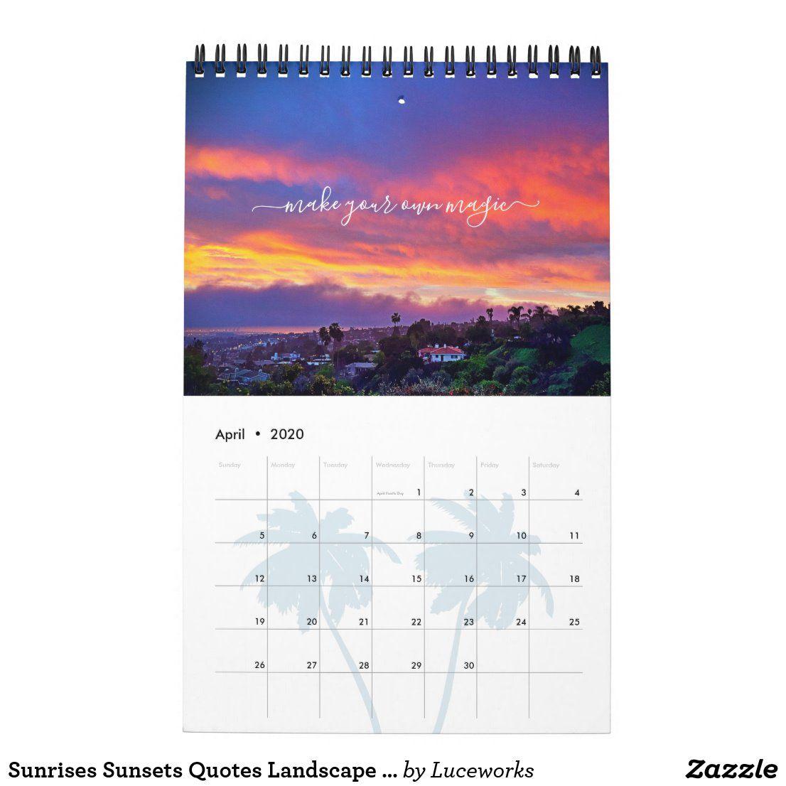 Sunrises Sunsets Quotes Landscape Photos One Page Calendar