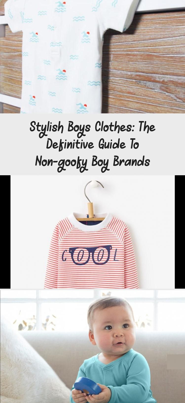 Stylish Boys Clothes The Definitive Guide To Non Goofy Boy Brands Boy Outfits Stylish Boys Stylish Boy Clothes