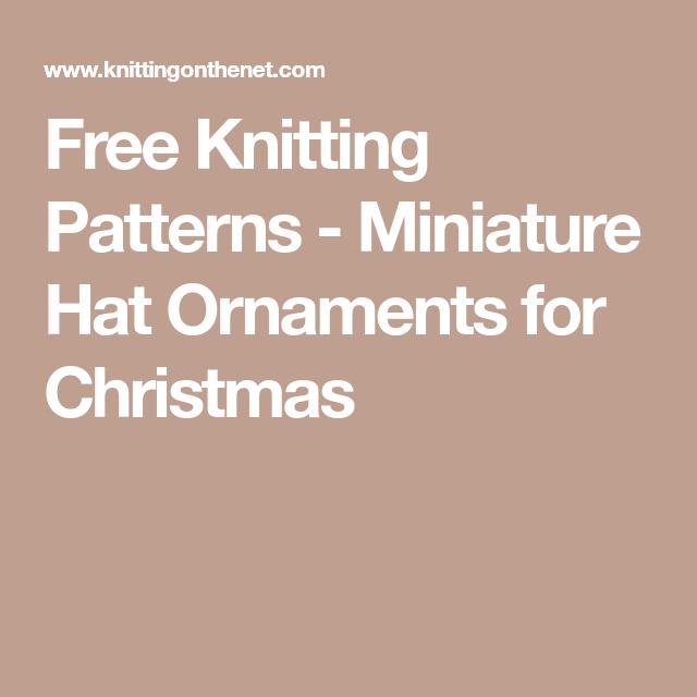 bc90cf79142fa Free Knitting Patterns - Miniature Hat Ornaments for Christmas Christmas  Knitting Patterns