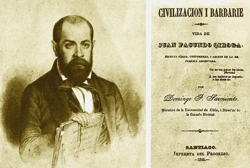 Facundo O Civilizacion Y Barbarie Escritores Civilizacion Y Barbarie Obra Dramatica