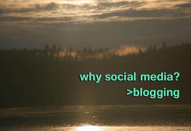 Why social media? Six reasons to start a blog