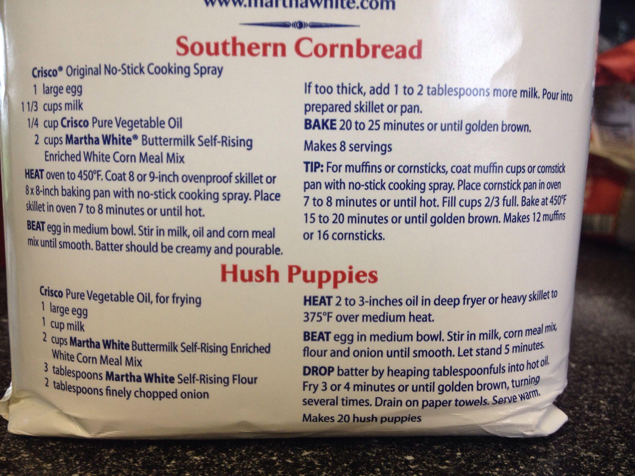 Martha White On The Bag Cornbread Hushpuppy Recipes I Always Pour Mine Into A Canister Hush Puppies Recipe Martha White Cornbread Recipe Corn Bread Recipe