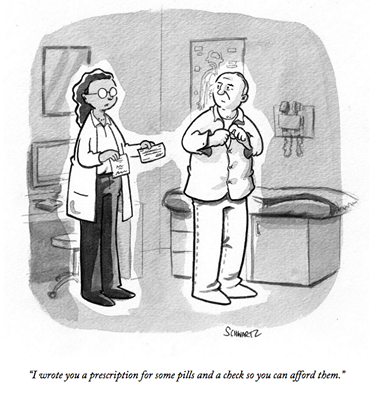 """""""I wrote you a prescription for some pills and a check so you can afford them."""" The New Yorker Cartoons's photo."""