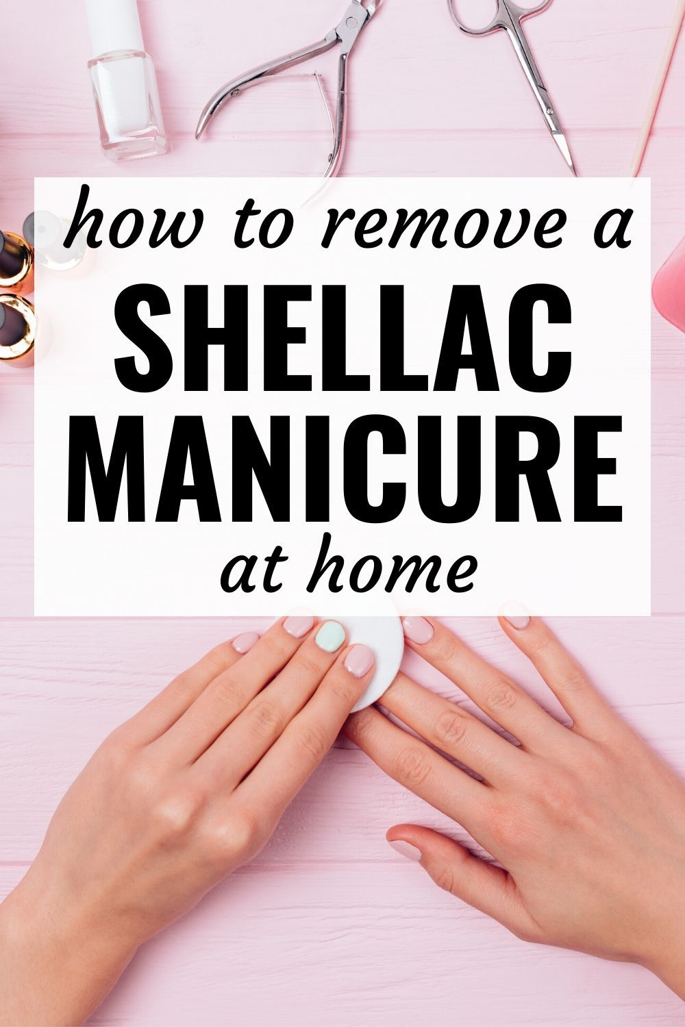 How To Remove Gel Shellac Nails Without Acetone At Home In 2020 Shellac Nails At Home Remove Shellac Shellac Nails