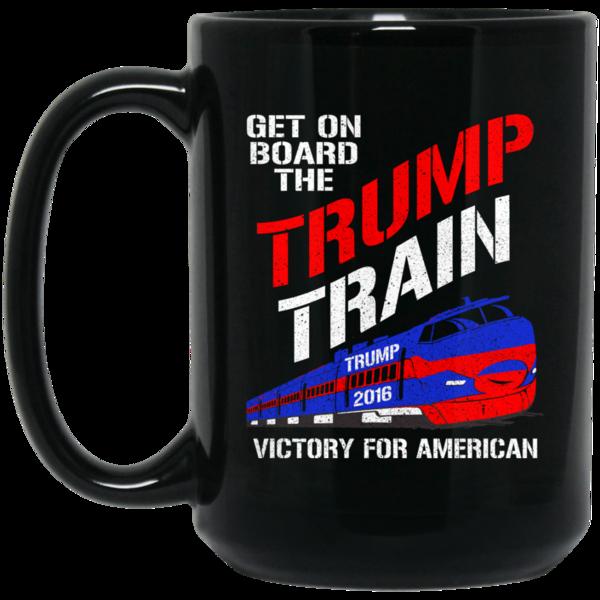 Get On Board Get on the Trump Train Mug 11oz Black Coffee Mug