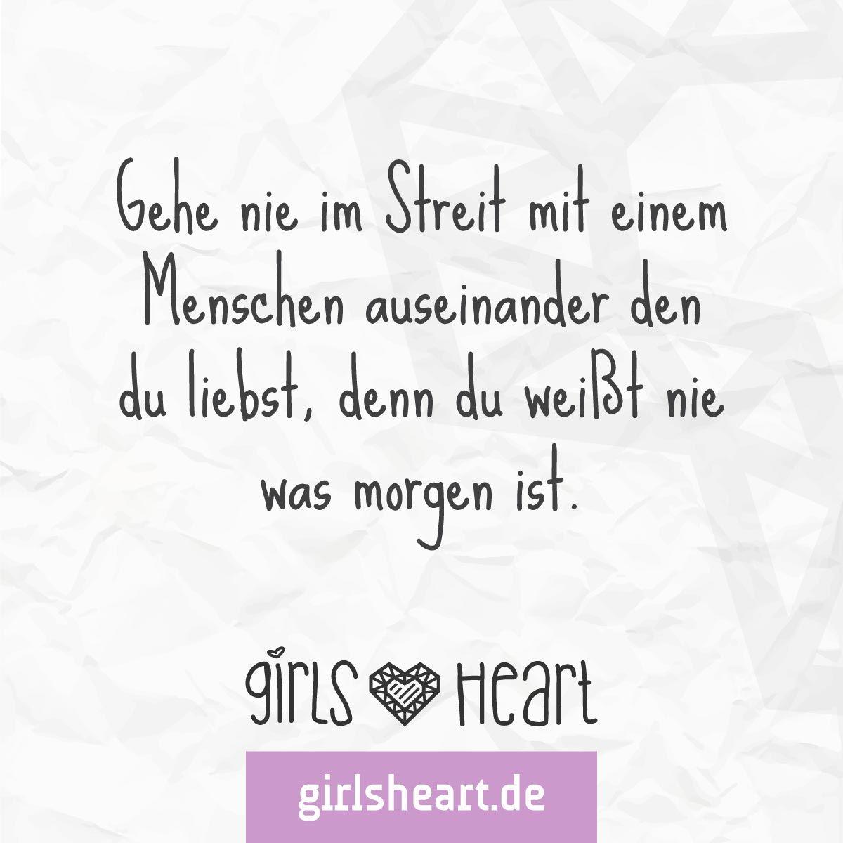 mehr sprüche auf: www.girlsheart.de #streit #liebe #geliebt