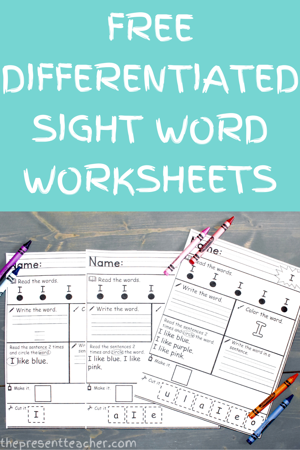 Free Differentiated Sight Word Worksheet Sight Word Worksheets Teaching Sight Words Sight Words [ 1500 x 1000 Pixel ]