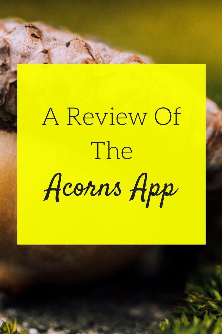 An Honest Review of The Acorns App Acorns app, Acorn