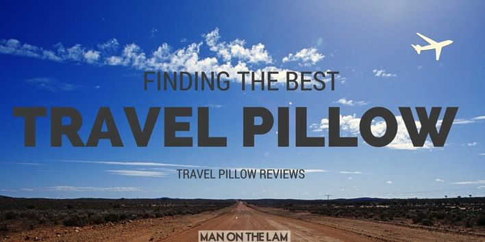Best Travel Pillow Reviews: The hunt for the best microfibre travel pillow, the best memory foam travel pillow, the best buckwheat travel pillow, and the best inflatable travel neck pillow. #travel #pillows