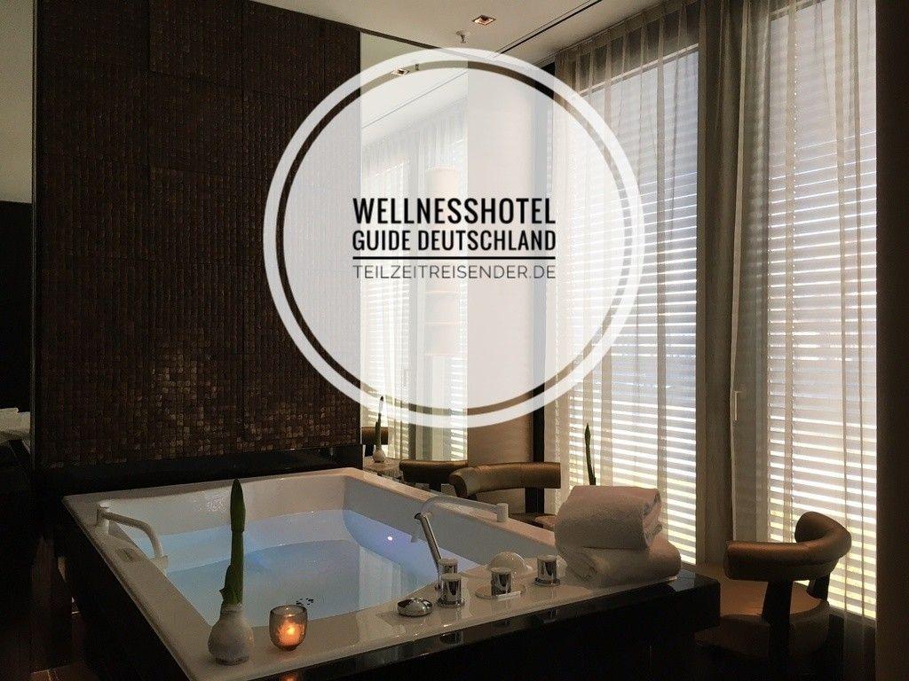 Fur Alle Von Euch Die Dringend Etwas Wellness Benotigen Und Auf Der Suche Nach Dem Passenden Hotel S Wellnesshotel Wellness Und Reisen