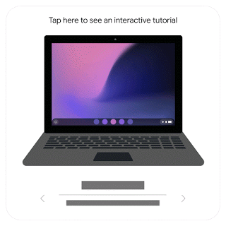 Tap here to see an interactive tutorial Chromebook, Play