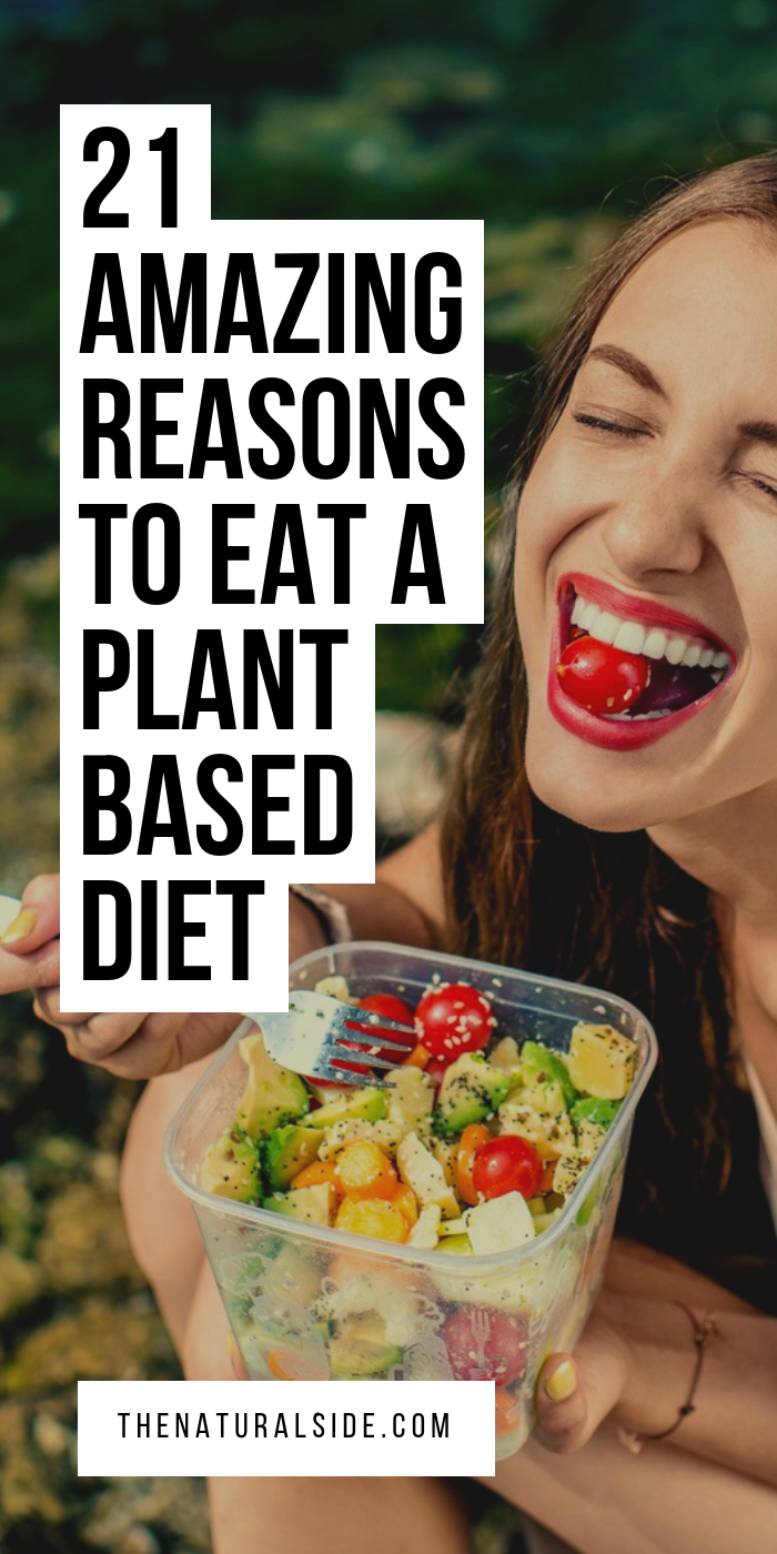 Start eating plant based food to be more healthy and fit. See these 21 reasons to eat whole foods pl...