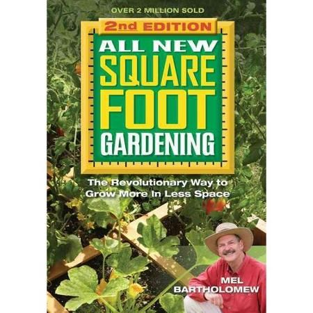 All New Square Foot Gardening: The Revolutionary Way to Grow More in Less Space - Walmart.com