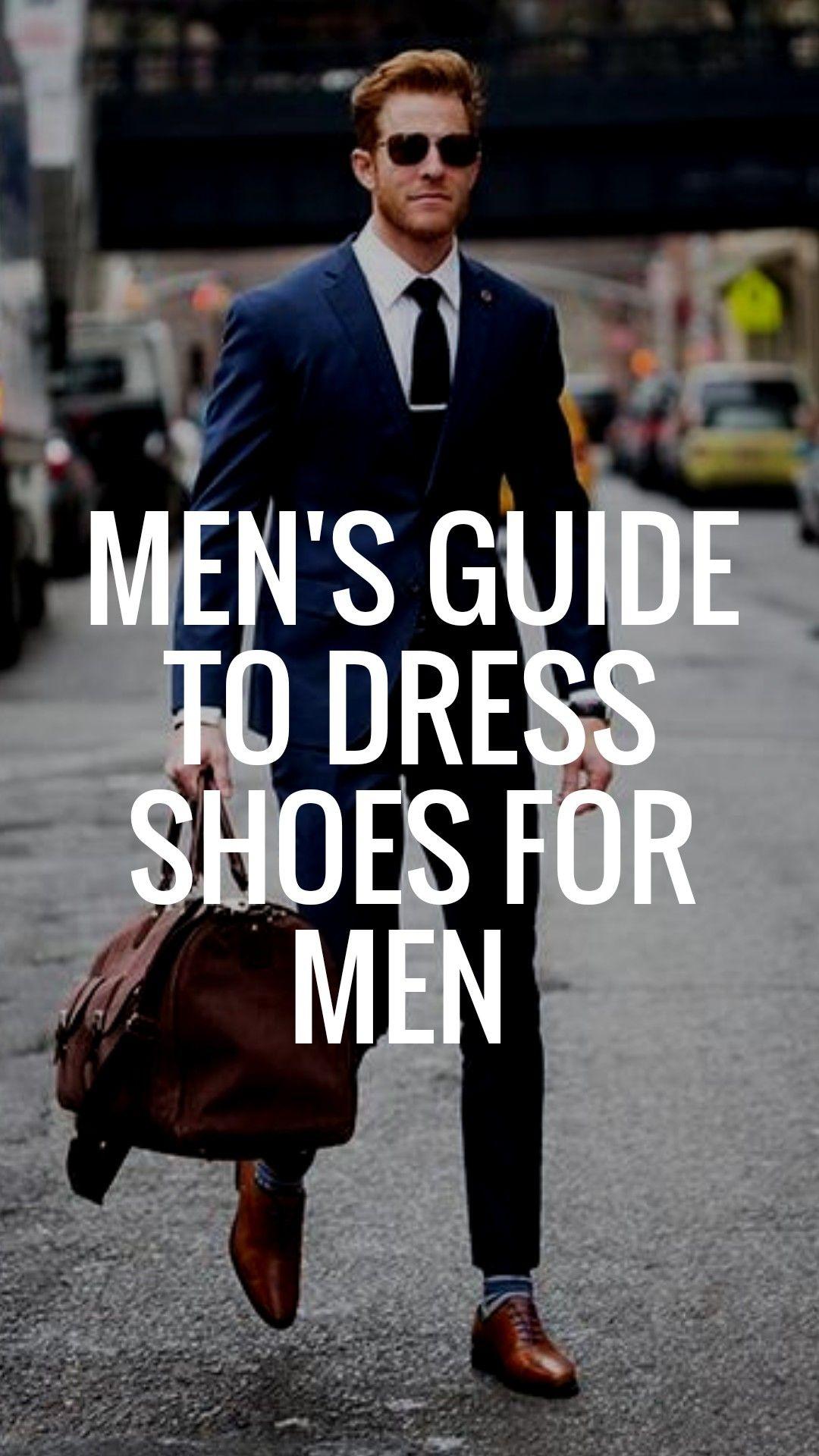 Mens Guide To Dress Shoes Fashion Blog For Men Mens Fashion