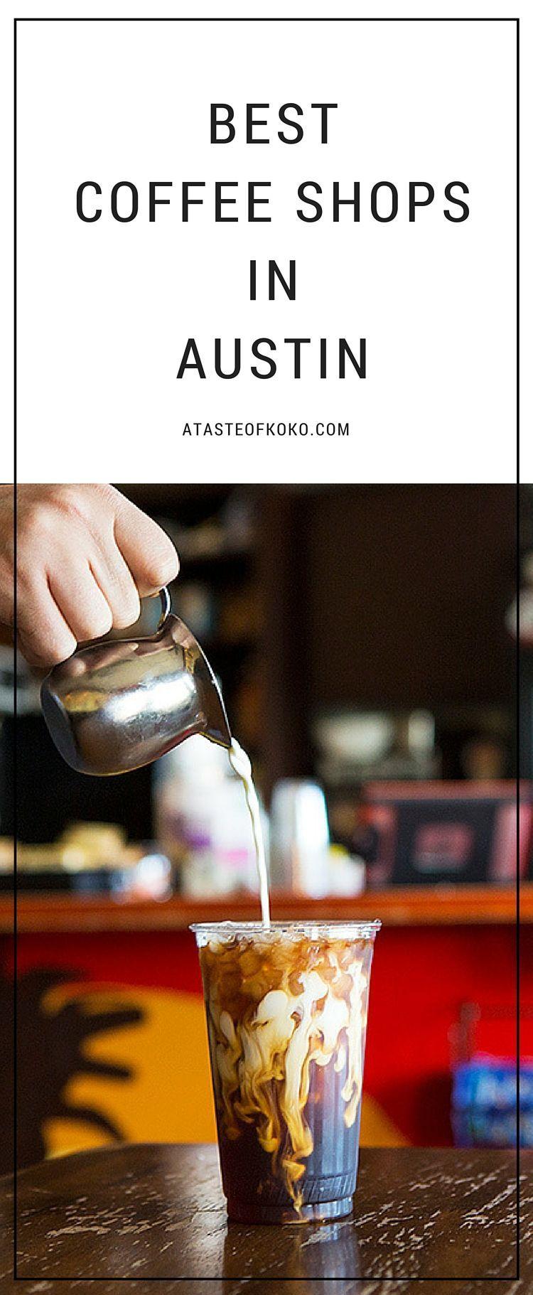 Best Coffee Shops In Austin A Taste of Koko Austin