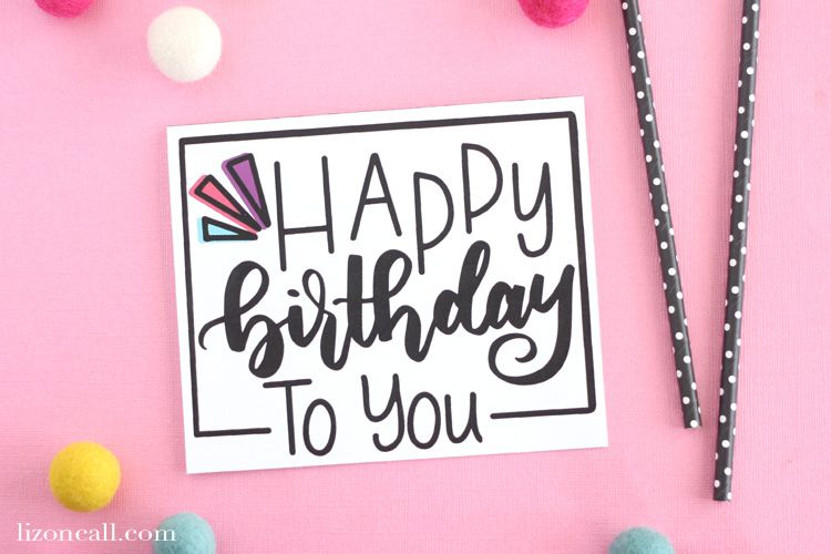 print out and give this hand lettered free printable birthday card to your best friend sister or mom this year for their birthday