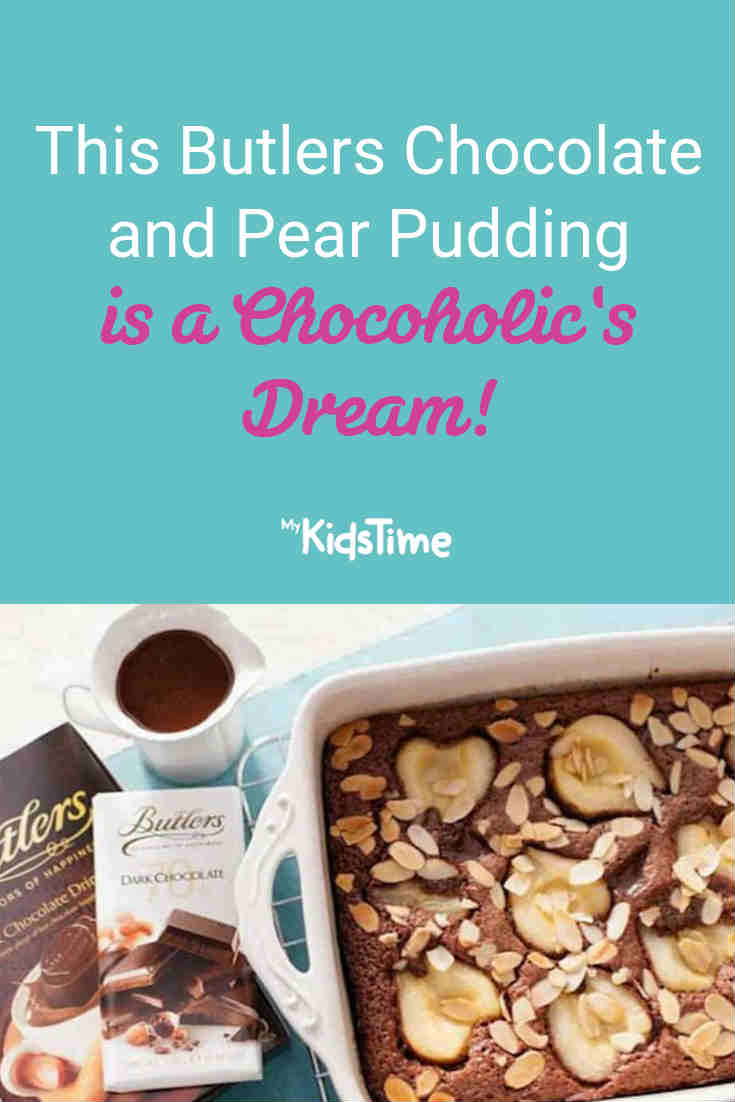 This Butlers Chocolate and Pear Pudding is a Chocoholics Dream!