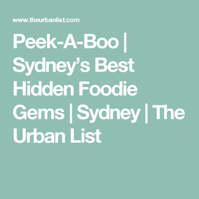 Peek-A-Boo   Sydney's Best Hidden Foodie Gems   Sydney   The