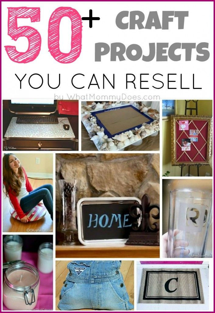 50 crafts you can make and sell extra money craft for Diy project ideas to sell