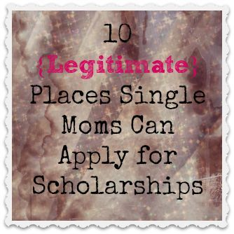 10 Legitimate Places You Can Apply For Single Moms Scholarships