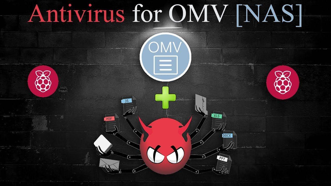openmediavault antivirus: Raspberry Pi | Open Media Vault