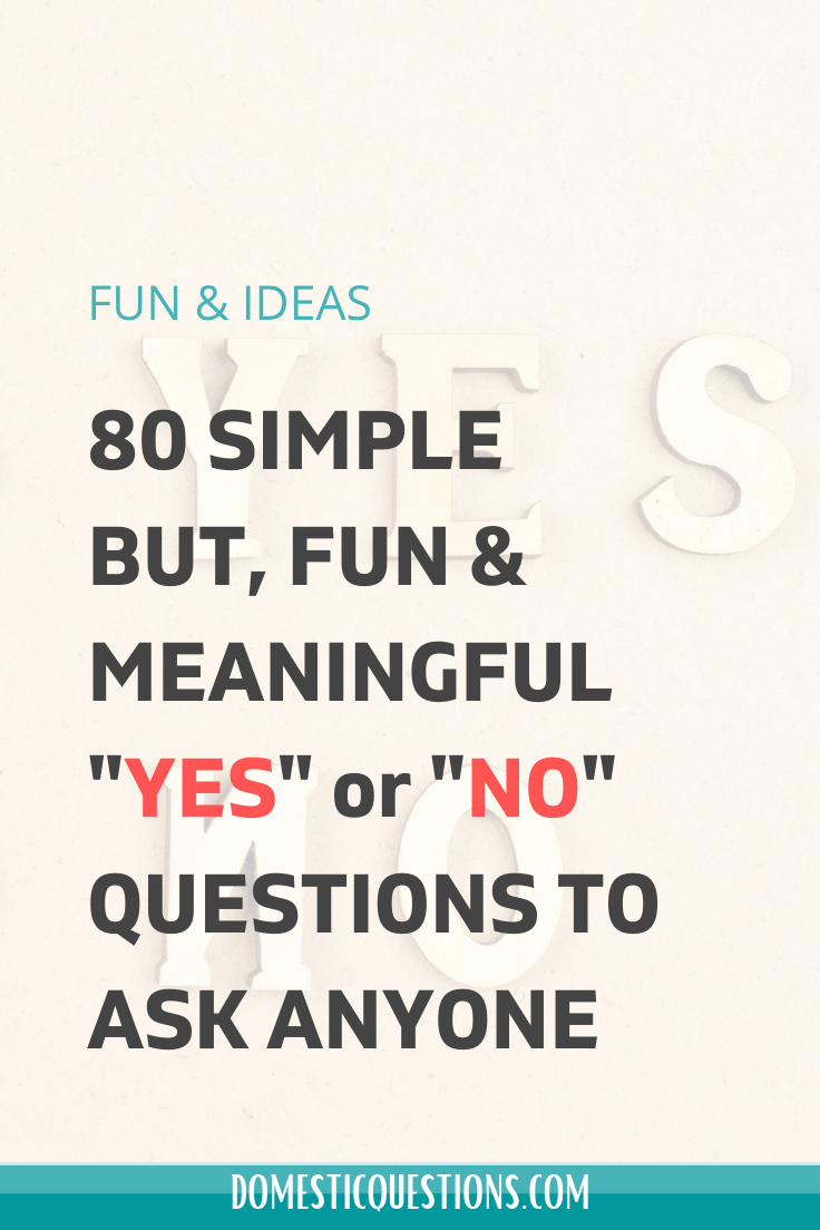 Interesting Yes Or No Questions : interesting, questions, Questions, Friends, (IDEAS), Questions,